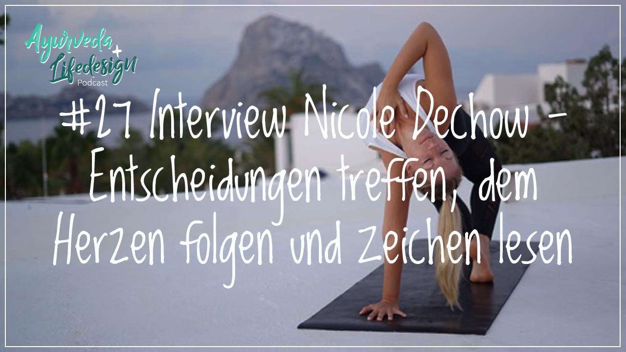 #27 Interview Nicole Dechow – Entscheidungen treffen, dem Herzen folgen und Zeichen lesen