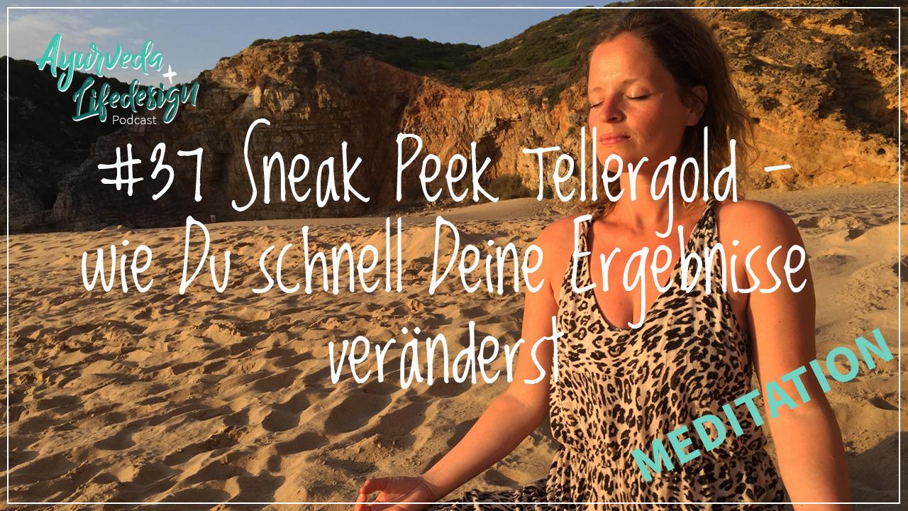 Sneak Peek Tellergold – Meditation- und Coachingeinheit für Dich