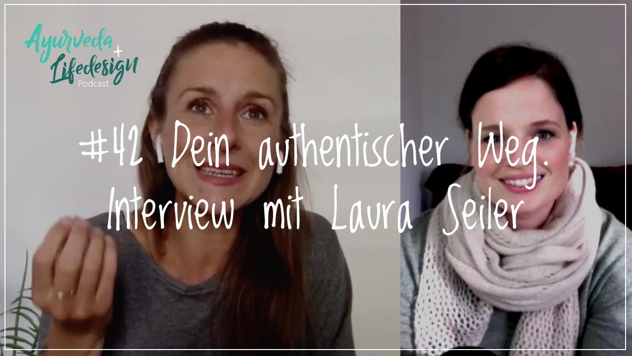 #42 Laura Seiler: Dein authentischer Weg