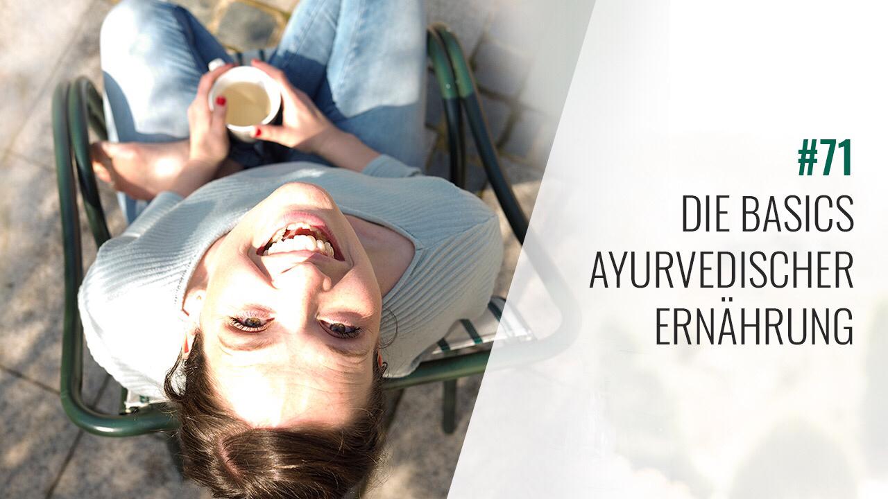 #71 Die Basics ayurvedischer Ernährung