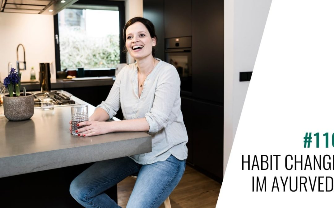 #116 Habit Change im Ayurveda