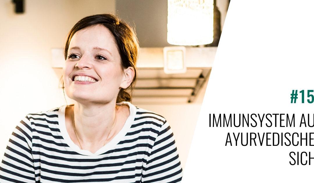 #153 Immunsystem aus ayurvedischer Sicht